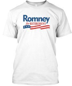 Romney for Retirement T-Shirt