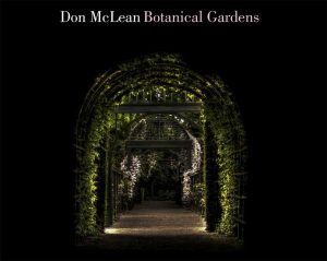Singer & Songwriter, Don McLean's New Album 'Botanical Gardens' Out Now